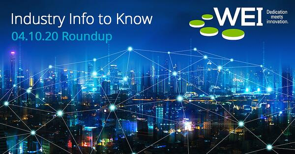 WEI Industry Info to Know Roundup 04.10