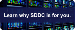 Learn why the SDDC is right for your organization.